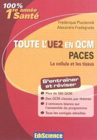 Toute l'UE2 en QCM PACES : la cellule et les tissus