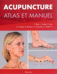 Acupuncture : atlas et manuel
