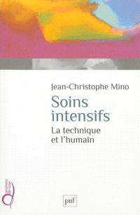 Soins intensifs : la technique et l'humain
