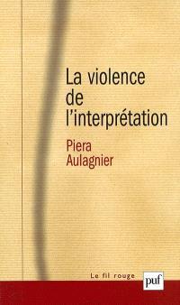 La violence de l'interprétation : du pictogramme à l'énoncé