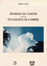 Journal du cancer; Suivi de Un souffle de lumière