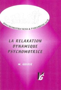 relaxation dynamique psychomotrice