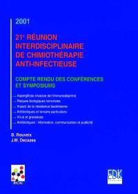 21e Réunion interdisciplinaire de chimiothérapie anti-infectieuse : compte rendu des conférences et symposiums
