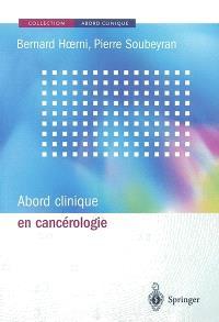 Abord clinique en cancérologie