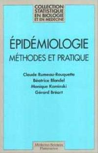 Epidémiologie : méthodes et pratique