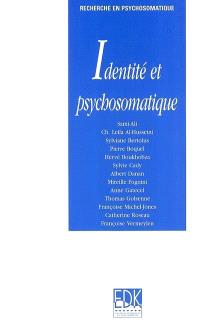Identité et psychosomatique