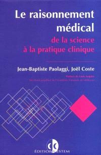 Le raisonnement médical, de la science à la pratique clinique