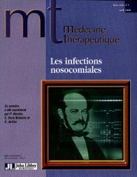 Médecine thérapeutique, hors-série. n° 1 (2000), Les infections nosocomiales