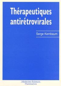 Thérapeutiques antirétrovirales