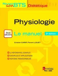 Physiologie : tous les savoirs, le manuel : bases physiologiques de la diététique