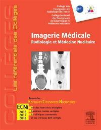 Imagerie médicale : radiologie et médecine nucléaire