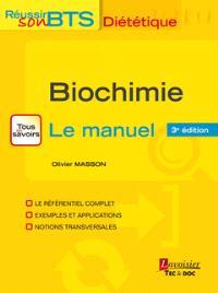 Biochimie : tous les savoirs, le manuel : bases biochimiques de la diététique