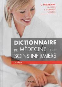 Dictionnaire de médecine et de soins infirmiers