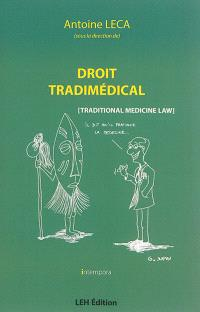 Droit tradimédical = Traditional medicine law