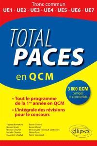 Total PACES en 3.000 QCM : tout le programme de la 1ère année en QCM, l'intégrale des révisions pour le concours : tronc commun UE1, UE2, UE3, UE4, UE5, UE6, UE7