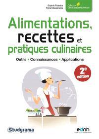 Alimentations, recettes et pratiques culinaires : outils, connaissances, applications