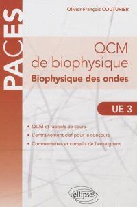 QCM de biophysique UE3 : biophysique des ondes
