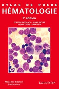 Atlas de poche hématologie : diagnostic pratique, morphologique et clinique