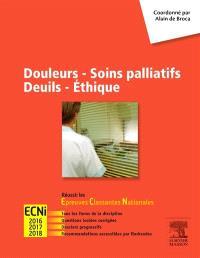 Douleurs, soins palliatifs, deuils, éthique : ECNi 2016, 2017, 2018