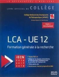 LCA, UE 12 : formation générale à la recherche : iECN 2016, 2017, 2018, cours + entraînement