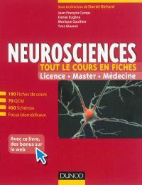 Neurosciences : tout le cours en fiches : licence, master, médecine