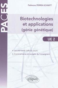 Biotechnologies et applications (génie génétique) : UE2