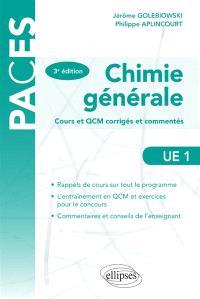 Chimie générale, UE 1 : cours et QCM corrigés et commentés