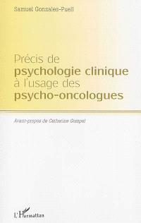 Précis de psychologie clinique à l'usage des psycho-oncologues