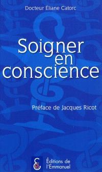 Soigner en conscience