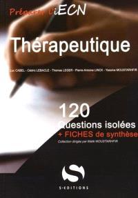 Thérapeutique : 120 questions isolées + fiches de synthèse
