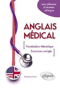 Anglais médical : fiches de vocabulaire thématique et exercices corrigés