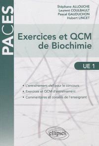Exercices et QCM de biochimie : UE1