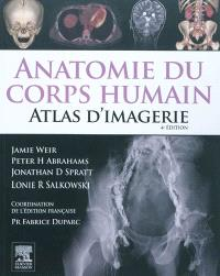 Anatomie du corps humain : atlas d'imagerie
