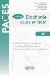 Biochimie, UE1 : cours et QCM