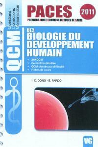 Biologie du développement humain : UE2 : 349 QCM, correction détaillée, QCM classés par difficulté, fiches de cours