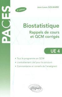 Biostatistique : rappels de cours et QCM corrigés : UE 4