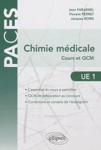 Chimie médicale : cours et QCM UE1