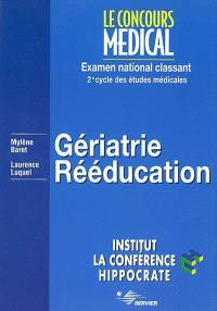 Gériatrie, rééducation
