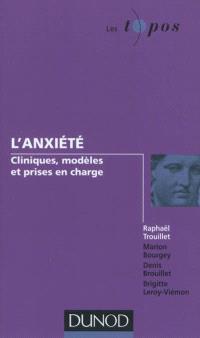 L'anxiété : cliniques, modèles et prises en charge