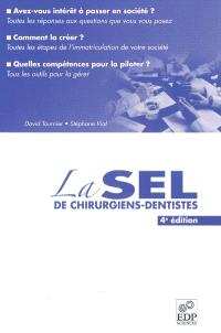 La SEL de chirurgiens dentistes