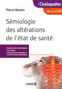 Sémiologie des altérations de l'état de santé : UE 2.1 à 2.16