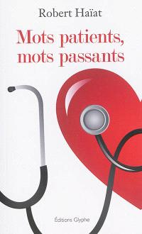 Mots patients, mots passants