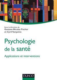 Psychologie de la santé : applications et interventions
