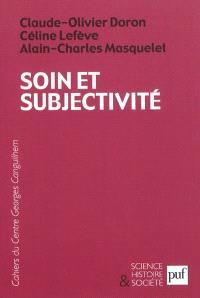 Soin et subjectivité