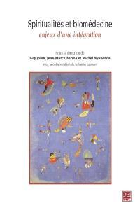 Spiritualités et biomédecine  : enjeux d'une intégration