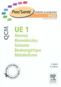 UE 1 atomes, biomolécules, génome, bioénergétique, métabolisme