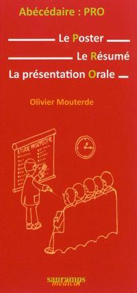 Abécédaire PRO : le poster, le résumé, la présentation orale