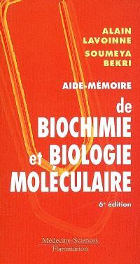 Aide-mémoire de biochimie et biologie moléculaire