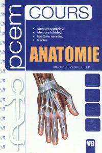 Anatomie : membre supérieur, membre inférieur, système nerveux, rachis