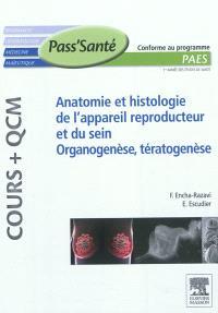 Anatomie et histologie de l'appareil reproducteur et du sein : organogenèse, tératogenèse